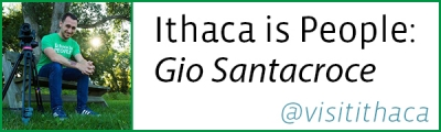 Ithaca is People: Gio Santacroce